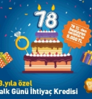 Halkbank 78. Yıla Özel İhtiyaç Kredisi